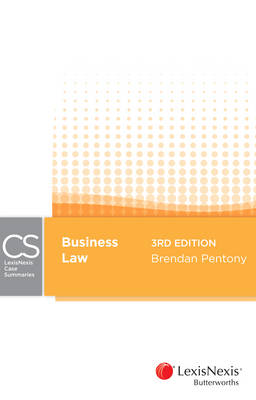 Lexisnexis Case Summaries: Business Law