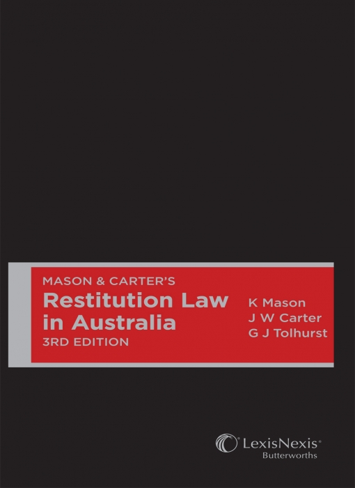Mason & Carter's Restitution Law in Australia