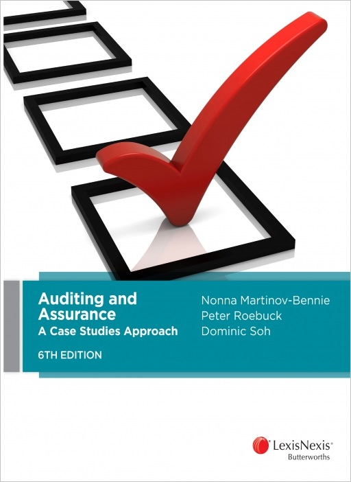 Auditing and Assurance : A Case Studies Approach 6th Edition Revised