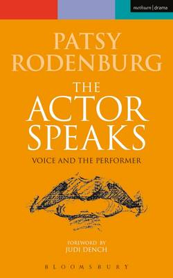 Actor Speaks: Voice and the Performer