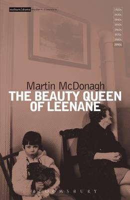 """""""The Beauty Queen of Leenane"""""""