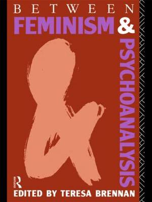 Between Feminism and Psychoanalysis