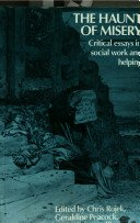 The Haunt of Misery: Critical Essays in Social Work and Helping