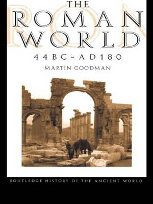 The Roman World, 44 BC-AD 180