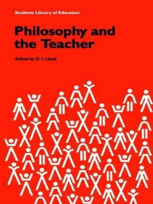 Philosophy and the Teacher