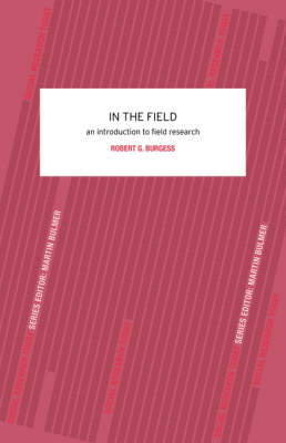 In the Field: An Introduction to Field Research