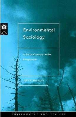 Environmental Sociology: A Social Constructionist Perspective