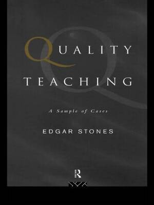 Quality Teaching: A Sample of Cases