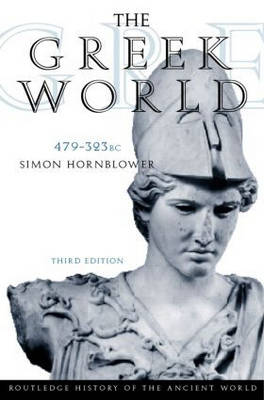 The Greek World, 479-323 B.C.