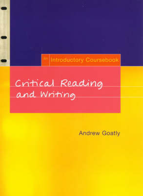 Critical Reading and Writing: An Introductory Coursebook