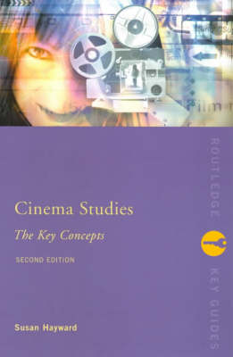 Cinema Studies: The Key Concepts