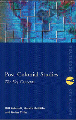 Postcolonial Studies: The Key Concepts