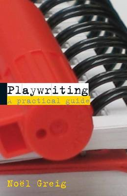 Playwriting: A Practical Guide