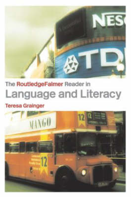 The RoutledgeFalmer Reader in Language and Literacy