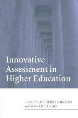 Innovative Assessment in Higher Education