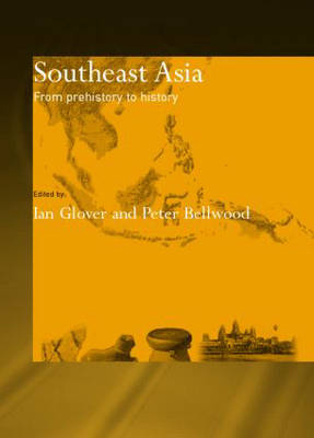 Southeast Asia: From Prehistory to History