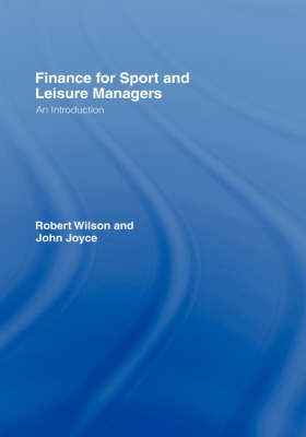 Finance for Sport and Leisure Managers: An Introduction
