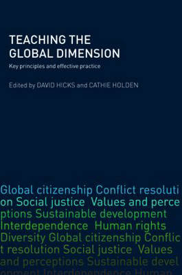 Teaching the Global Dimension: Key Principles and Effective Practice