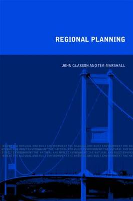 Regional Planning: Concepts Theory and Practice in the UK