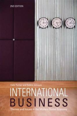 International Business: Themes and Issues in the Modern Global Economy