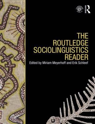The Routledge Sociolinguistics Reader