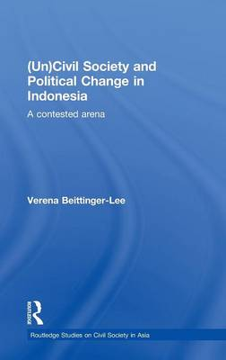(Un) Civil Society and Political Change in Indonesia