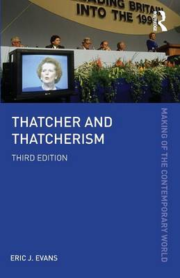 Thatcher and Thatcherism