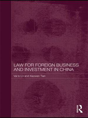 Law for Foreign Business and Investment in China