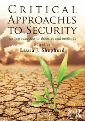 Critical Approaches to Securit y