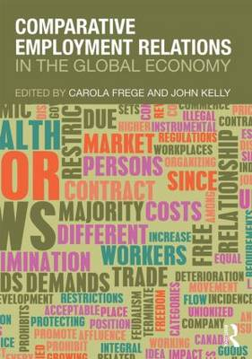 Comparative Employment Relations: In the Global Economy