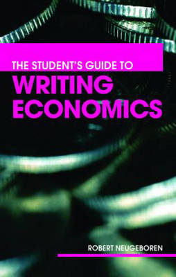 The Students Guide to Writing Economics