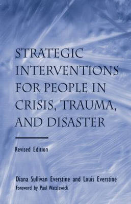 People in Crisis and Trauma: Strategic Therapeutic Interventions