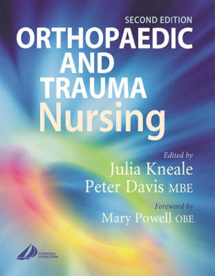 Orthopaedic and Trauma Nursing: Elective and Emergency Management