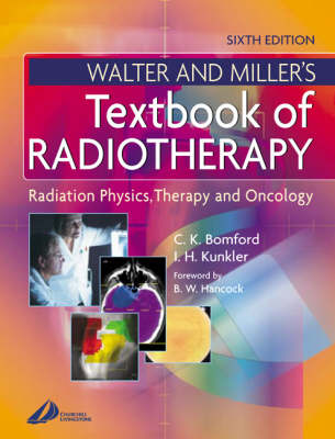 Walter & Millers Textbook Of Radiotherapy 6ed