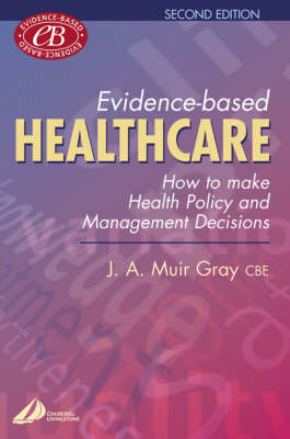 Evidence-based Health Care: How to Make Health Policy and Management Decisions