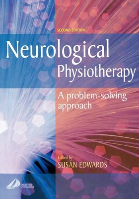 Neurological Physiotherapy: A Problem-solving Approach