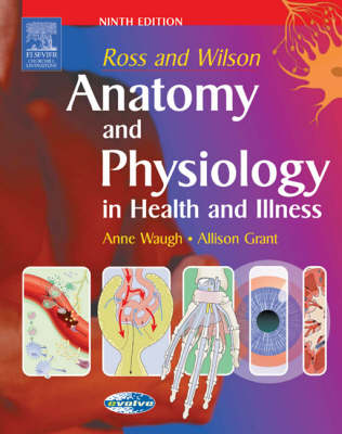 Ross And Wilson: Anatomy And Physiology In Health And    Illness 9ed