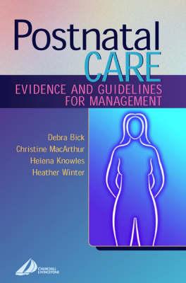 Postnatal Care Evidence & Guidelines For Management 1ed