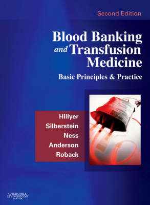 Blood Banking and Transfusion Medicine: Basic Principles and Practice