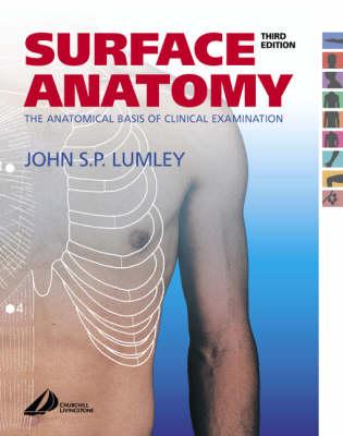 Surface Anatomy: The Anatomical Basis Of Clinical      Examination 3ed02