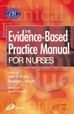 The Evidence Based Practice Manual for Nurses