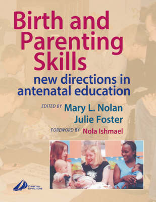 Birth and Parenting Skills: New Directions in Antenatal Education