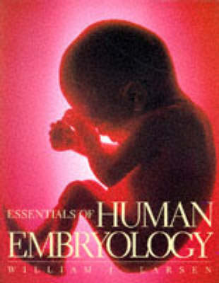 Essentials of Human Embryology