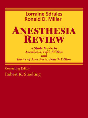 """Anesthesia Review: A Study Guide to """"Anesthesia"""", 5th Revised ed: AND """"Basics of Anesthesia"""", 4th Revised ed"""