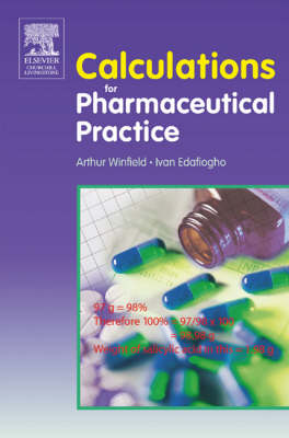 Calculations for Pharmaceutical Practice, 1st Edition