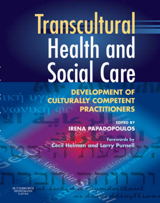 Transcultural Health and Social Care: Development of Culturally Competent Practitioners