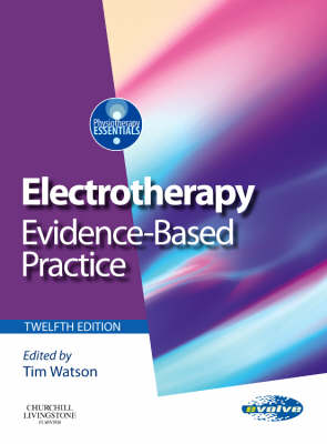 Electrotherapy: Evidence-Based Practice