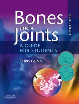 Bones and Joints: A Guide for Students