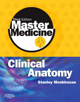 Clinical Anatomy: A Core Text with Self Assessment