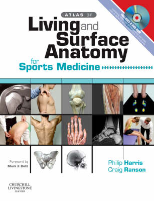 Atlas of Living & Surface Anatomy for Sports Medicine